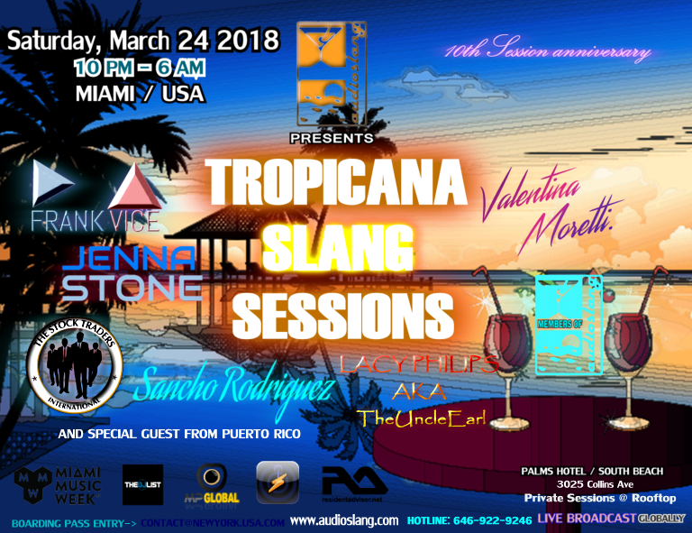 the tropicana slang sessions live @miami music week 2018